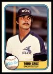 1981 Fleer #341  Todd Cruz  Front Thumbnail