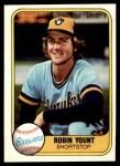 1981 Fleer #511  Robin Yount  Front Thumbnail