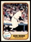 1981 Fleer #478  Mark Wagner  Front Thumbnail