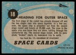 1957 Topps Space Cards #18   Heading for Outer Space Back Thumbnail
