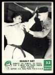 1966 Philadelphia Green Berets #53   Deadly Art Front Thumbnail