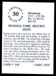 1976 SSPC #143  Bucky Dent  Back Thumbnail