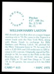 1976 SSPC #615  Bill Laxton  Back Thumbnail