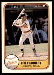 1981 Fleer #493 RHT Tim Flannery  Front Thumbnail