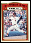 1972 O-Pee-Chee #223   -  Dave McNally 1971 World Series - Game #1 Front Thumbnail