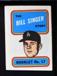 1970 Topps Booklets #17  Bill Singer      Front Thumbnail