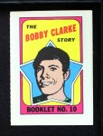1971 Topps O-Pee-Chee Booklets #10  Bobby Clarke  Front Thumbnail
