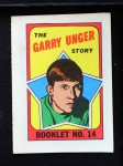 1971 Topps O-Pee-Chee Booklets #14  Garry Unger  Front Thumbnail