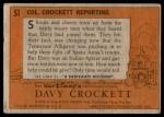 1956 Topps Davy Crockett #51 ORG  -     Col. Crockett Reporting  Back Thumbnail