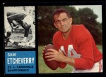 1962 Topps #139  Sam Etcheverry  Front Thumbnail