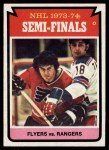 1974 Topps #213   Semi-Finals - Flyers vs. Rangers Front Thumbnail