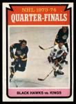 1974 Topps #212   Quarter Finals - Blackhawks vs. Kings Front Thumbnail