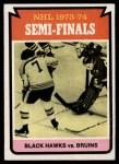 1974 Topps #214   Semi-Finals - Bruins vs. Blackhawks Front Thumbnail
