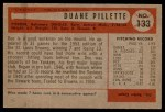 1954 Bowman #133  Duane Pillette  Back Thumbnail