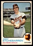 1973 O-Pee-Chee #618  Andy Etchebarren  Front Thumbnail