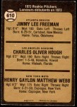 1973 O-Pee-Chee #610   -  Jimmy Freeman / Charlie Hough / Hank Webb Rookie Pitchers Back Thumbnail