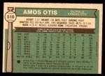 1976 O-Pee-Chee #510  Amos Otis  Back Thumbnail