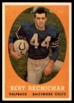 1958 Topps #74  Bert Rechichar  Front Thumbnail