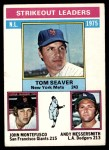 1976 Topps #203   -  Tom Seaver / Andy Messersmith / John Montefusco NL Strikeout Leaders Front Thumbnail