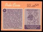 1970 Topps #41  Pete Case  Back Thumbnail