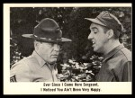 1965 Fleer Gomer Pyle #37   Ever Since I Come Here Sergeant Front Thumbnail