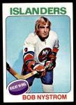 1975 Topps #259  Bob Nystrom  Front Thumbnail