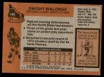 1975 Topps #106  Dwight Bialowas   Back Thumbnail