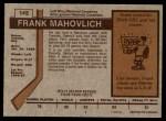 1973 O-Pee-Chee #145  Frank Mahovlich  Back Thumbnail