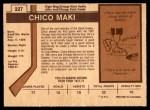 1973 O-Pee-Chee #227  Chico Maki  Back Thumbnail
