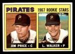 1967 Topps #123   -  Luke Walker / Jim Price Pirates Rookies Front Thumbnail