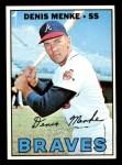 1967 Topps #518  Denis Menke  Front Thumbnail