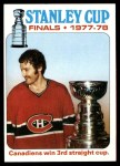 1978 Topps #264   Stanley Cup Finals - Canadiens win 3rd straight cup Front Thumbnail