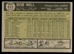 1961 Topps #512  Bob Will  Back Thumbnail