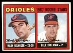 1967 Topps #558   -  Mark Belanger / Bill Dillman Orioles Rookies Front Thumbnail