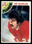 1978 O-Pee-Chee #82  Bob MacMillan  Front Thumbnail