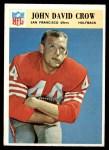 1966 Philadelphia #175  John David Crow  Front Thumbnail
