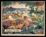 1941 Gum Inc. War Gum #48   Singapore's Last Hours Front Thumbnail
