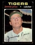 1971 Topps #444  Jim Price  Front Thumbnail