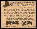 1950 Topps Hopalong Cassidy #4   Almost Knifed Back Thumbnail