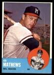 1963 Topps #275  Eddie Mathews  Front Thumbnail