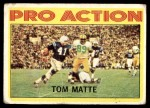 1972 Topps #131   -  Tom Matte Pro Action Front Thumbnail