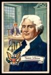 1952 Bowman U.S. Presidents #5  Thomas Jefferson   Front Thumbnail