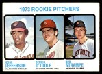 1973 Topps #604   -  Jesse Jefferson / Dennis O'Toole / Bob Strampe Rookie Pitchers Front Thumbnail
