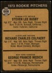 1973 Topps #608   -  Steve Busby / Doc Medich / Dick Colpaert Rookie Pitchers Back Thumbnail