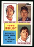 1984 Topps #6   -  Johnny Bench / Gaylord Perry / Carl Yastrzemski Highlights - 3 Superstars Retire Front Thumbnail