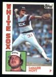 1984 Topps #97  LaMarr Hoyt  Front Thumbnail