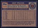 1984 Topps #588  Milt Wilcox  Back Thumbnail