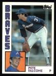 1984 Topps #521  Pete Falcone  Front Thumbnail