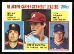 1984 Topps #707   -  Tom Seaver / Steve Carlton / Nolan Ryan NL Active Career Strikout Leaders Front Thumbnail