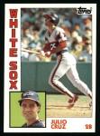 1984 Topps #257  Julio Cruz  Front Thumbnail